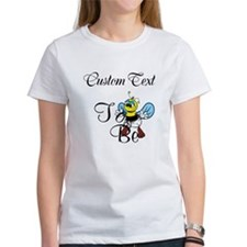 Personalized To Bee T-Shirt