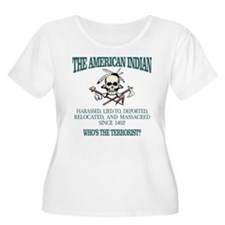 American Indian (Whos The Terrorist) Plus Size T-S