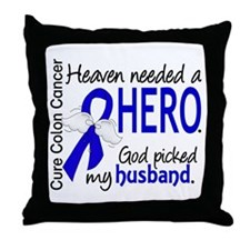 Colon Cancer HeavenNeededHero1 Throw Pillow