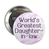 "World's Greatest Daughter-in-Law 2.25"" Button"
