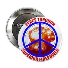 Peace Thruogh Superior Firepower Button (100 pack)