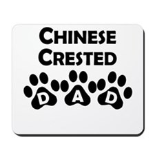 Chinese Crested Dad Mousepad