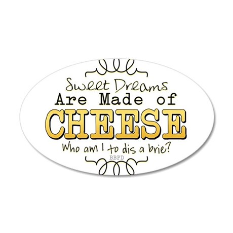 Dreams Made of Cheese Wall Decal