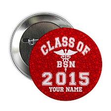 """Class Of 2015 BSN 2.25"""" Button"""