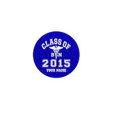 Class Of 2015 BSN Mini Button