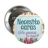 "Necesito caras 2.25"" Button (100 pack)"