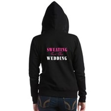 Sweating For The Wedding Women's Zip Hoodie