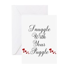Snuggle With Your Puggle Greeting Cards