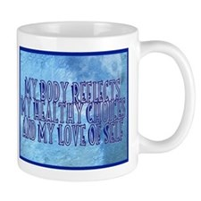 My Body Relects Mug Mugs