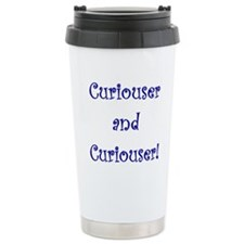 Curiouser and Curiouser Travel Mug
