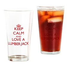 Keep Calm and Love a Lumberjack Drinking Glass