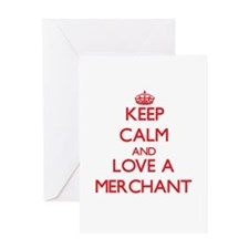 Keep Calm and Love a Merchant Greeting Cards