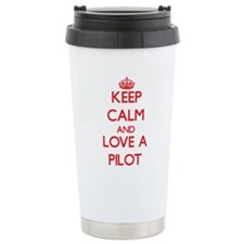Keep Calm and Love a Pilot Travel Mug
