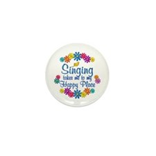 Singing Happy Place Mini Button (10 pack)