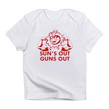 SUNS OUT! GUNS OUT! Infant T-Shirt