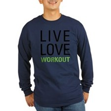Live Love Workout T
