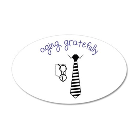 Aging Gratefully Wall Decal