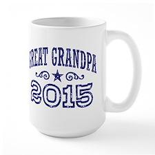 Great Grandpa 2015 Coffee Mug