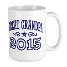 Great Grandpa 2015 Coffee Mug