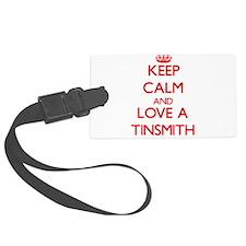 Keep Calm and Love a Tinsmith Luggage Tag
