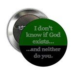 """I Dont Know If God Exists Agnostic 2.25"""" Butt"""
