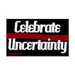 Celebrate Uncertainty Rectangle Car Magnet