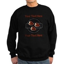 CUSTOM TEXT Meat On BBQ Grill Sweatshirt