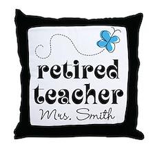 Retired Teacher personalized Throw Pillow