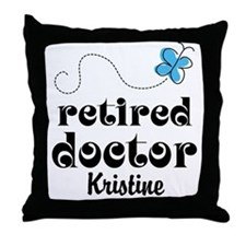 Retired Doctor personalized Throw Pillow