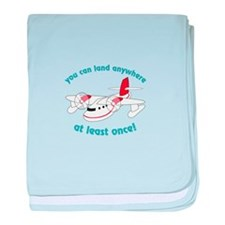 You Can Land Anywhere! baby blanket