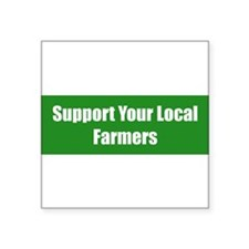 "Cute Support your farmer Square Sticker 3"" x 3"""