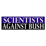 Scientists Against Bush (bumper sticker)