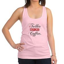 No Talkie Before Coffee Racerback Tank Top