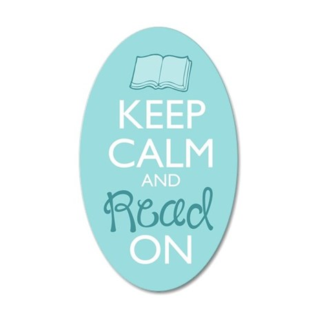 Keep Calm And Read On 35x21 Oval Wall Decal