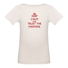 Keep calm and Trust the Martens T-Shirt