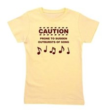 Caution Prone to Sudden Outbursts of Song Girl's T