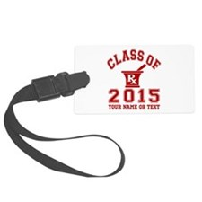 Class Of 2015 Pharmacy Luggage Tag