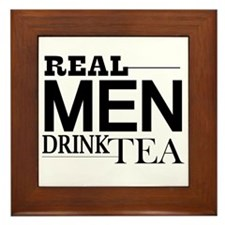 Real Men Drink Tea Framed Tile