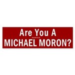 Bumper Sticker: Are You a Michael Moron?