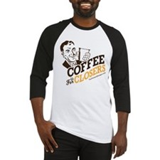 Cute Coffee is for closers Baseball Jersey