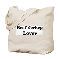 Beef Jerkey lover Tote Bag
