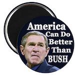America Can Do Better than Bush Magnet