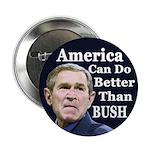 America Can Do Better Than Bush Button