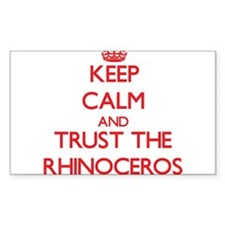 Keep calm and Trust the Rhinoceros Decal