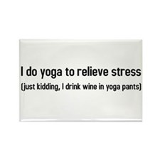 I do yoga to relieve stress Rectangle Magnet