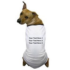 Make Personalized Gifts Dog T-Shirt