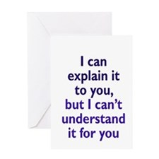 Explanation not Understanding Greeting Cards