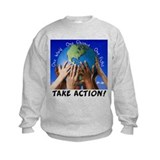 Take Action Sweatshirt