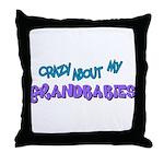 Crazy about my Grandbabies! Throw Pillow