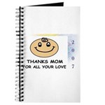 THANKS MOM FOR ALL YOUR LOVE Journal